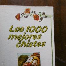 Libros de segunda mano: LOS 1000 MEJORES CHISTES. Lote 199267310