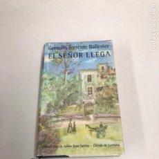 Libros de segunda mano: EL SEÑOR LLEGA. Lote 199483187