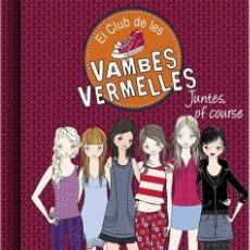 Libros de segunda mano: JUNTES OF COURSE EL CLUB DE LES VAMBES VERMELLES 8 (CATALÁN). Lote 199489063