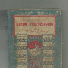 Libros de segunda mano: GRADO PREPARATORIO -M. PORCEL Y RIERA - 1923 - LIBRO DEL ALUMNO. Lote 199493157