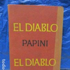 Libri di seconda mano: EL DIABLO. GIOVANNI PAPINI. EMECÉ EDITORES. 4ª EDICION. BUENOS AIRES,. Lote 199514935