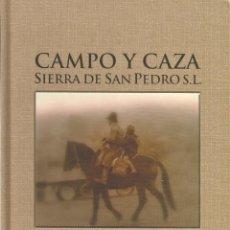 Livros em segunda mão: CAMPO Y CAZA, SIERRA DE SAN PEDRO S. L.. Lote 199711967