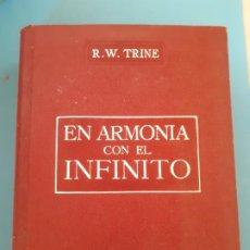 Libros de segunda mano: TRINE. EN ARMONIA CON EL INFINITO. ROCA EDITORES. PLENITUTD DE PAZ PODER Y ABUNDANCIA. Lote 199807691