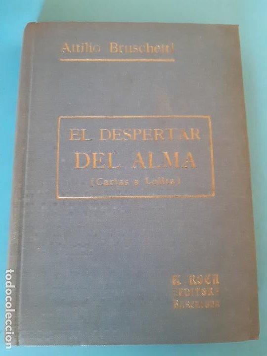 BUÇRUSCHETTI. EL DESPERTAR DEL ALMA. ROCA EDITORES. (Libros de Segunda Mano - Ciencias, Manuales y Oficios - Otros)