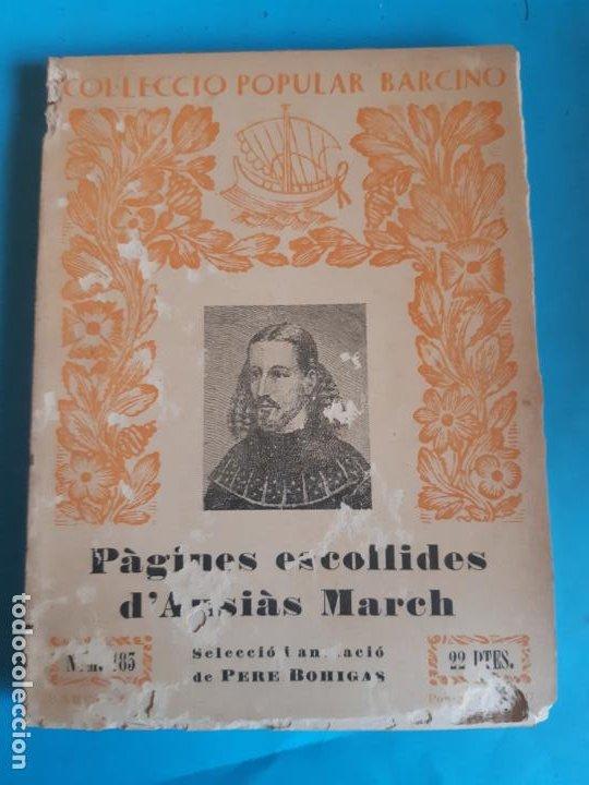 COLECCION POPULAR BARCINO. PAGINES ESCOLLIDES D'AUSSIAS MARCH. (Libros de Segunda Mano - Ciencias, Manuales y Oficios - Otros)