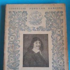 Libros de segunda mano: COLECCION POPULAR BARCINO. DESCARTES. DISCURS DEL METODE. Lote 199829368