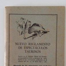 Libros de segunda mano: NUEVO REGLAMENTO DE ESPECTÁCULOS TAURINOS. OBSEQUIO PUBLICITARIO BENGALA 1962. Lote 199829807