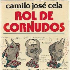 Libros de segunda mano: CAMILO JOSE CELA ROL DE CORNUDOS EDITORIAL NOGUER BARCELONA 1976. Lote 199835037