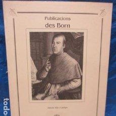 Libros de segunda mano: TREBALLS DE LA SECCIO D'ESTUDIS, NUM. 1, PUBLICACIONS DES BORN. Lote 199848980