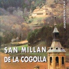 Libros de segunda mano: SAN MILLAN DE LA COGOLLA (JOAQUIN PEÑA), VER INDICE. Lote 199942246