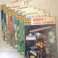 Libros de segunda mano: 9 TOMOS COLECCION COMO Y POR QUÉ DE LOS ... - EDITORIAL MOLINO - AÑO 1970. Lote 199943568