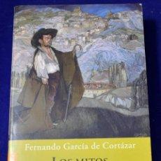Libros de segunda mano: LOS MITOS DE LA HISTORIA DE ESPAÑA (BOOKET LOGISTA) - GARCIA DE CORTAZAR, FERNANDO. Lote 198657507