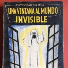 Libros de segunda mano: PROTOCOLOS DEL IMIS - UNA VENTANA AL MUNDO INVISIBLE - INVESTIGACIONES PSIQUICAS - ESPIRITISMO. Lote 200089202