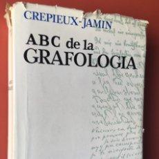 Libros de segunda mano: ABC DE LA GRAFOLOGIA - J. CREPIEUX - JAMIN. Lote 200089258