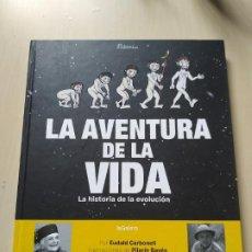 Libros de segunda mano: LA AVENTURA DE LA VIDA. LA HISTORIA DE LA EVOLUCIÓN - CARBONELL / BAYÉS. Lote 200089888