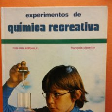Libri di seconda mano: EXPERIMENTOS DE QUÍMICA RECREATIVA. FRANÇOIS CHERRIER. MAS IVARS EDITORES S.L.. Lote 200257757