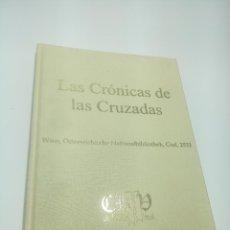 Libros de segunda mano: LAS CRÓNICAS DE LAS CRUZADAS. VVAA. CLUB BIBLIÓFILO VERSOL. MADRID. 2004.. Lote 200280978