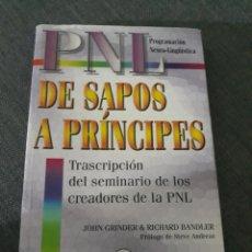Libros de segunda mano: DE SAPOS A PRÍNCIPES . PNL . JOHN GRINDER Y RICHARD BANDLER .. Lote 200302095