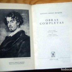 Libros de segunda mano: OBRAS COMPLETAS DE GUSTAVO ADOLFO BECQUER, COLECCIÓN JOYA.. Lote 200316896