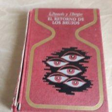 Libros de segunda mano: EL RETORNO DE LOS BRUJOS . L.PAUWELS Y J.BERGIER .. Lote 200328427