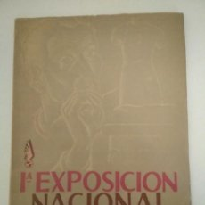 Libros de segunda mano: 1ª EXPOSICIÓN NACIONAL DE ARTE, OBRA SINDICAL BELLAS ARTES 1941. Lote 200508325