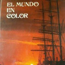 Libros de segunda mano: EL MUNDO EN COLOR, LIBRO SOBRE LOS DIFERENTES PAISES. Lote 200549968