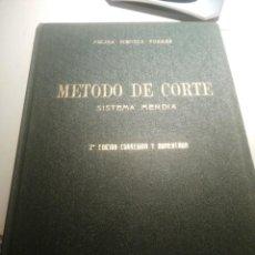 Libros de segunda mano: MÉTODO DE CORTE. SISTEMA MENDÍA. (CORTE Y CONFECCIÓN AÑOS 40. PATRONES). Lote 193452655