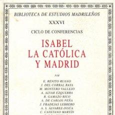 Libros de segunda mano: ISABEL LA CATÓLICA Y MADRID (VV.AA. 2006) SIN USAR. Lote 200591561