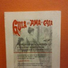 Livres d'occasion: GUIA DEL AMA DE CASA. PRINCIPIOS DE ECONOMIA E HIGIENE DOMESTICA. D CARLOS YEVES. LIBRERIA DE HERNAN. Lote 200610481