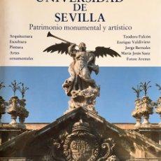 Libros de segunda mano: UNIVERSIDAD DE SEVILLA, PATRIMONIO MONUMENTAL Y ARTÍSTICO. 1986. Lote 200654587