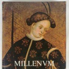 Libros de segunda mano: MILENUM, LIBRO CATÁLOGO EXPOSICIÓN HISTORIA Y ARTE DE LA IGLESIA CATALANA, 1989. Lote 200747527