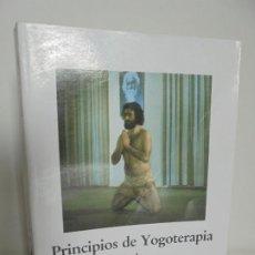 Libros de segunda mano: PRINCIPIOS DE YOGOTERAPIA. SALUD FISICA Y MENTAL. RAMIRO A. CALLE. EDITORIAL SIRIO 1985. Lote 201131046