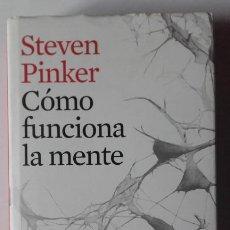 Libros de segunda mano: COMO FUNCIONA LA MENTE. STEVEN PINKER. Lote 201157460