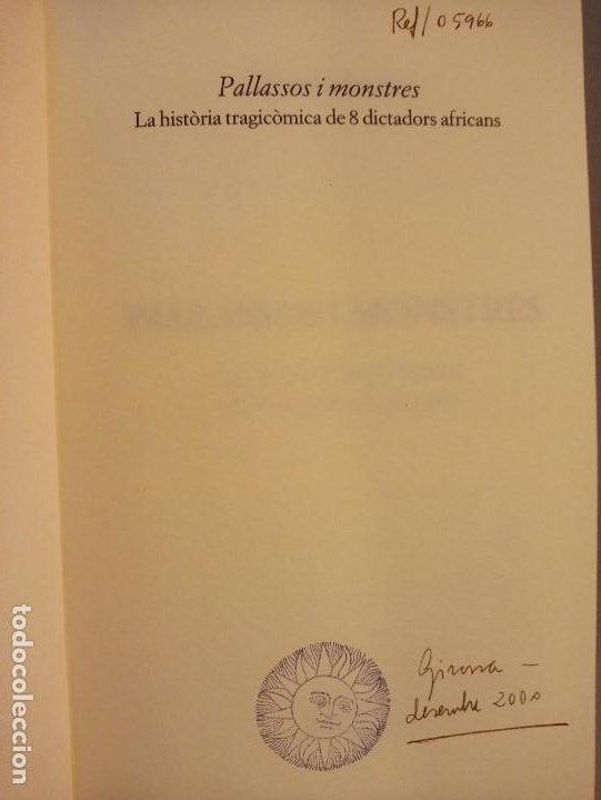 Libros de segunda mano: ALBERT SANCHEZ PIÑOL PALLASSOS I MONSTRES - Foto 5 - 201215963
