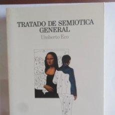 Libros de segunda mano: TRATADO DE SEMIOTICA GENERAL - UMBERTO ECO - . Lote 201236340