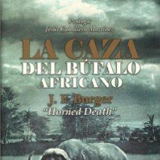 Libros de segunda mano: CAZA DEL BUFALO AFRICANO, LA. Lote 221626973
