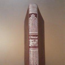 Libros de segunda mano: CRISOL N° 139. G. VASARI - VIDAS DE GRANDES ARTISTAS (EDITORIAL AGUILAR). Lote 201352492