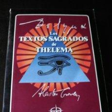 Libros de segunda mano: ALESTER CROWLEY. LOS TEXTOS SAGRADOS DE THELEMA.THE HOLY BOOKS OF THELEMA.LEER TODO Y VER FOTOS.. Lote 201540691