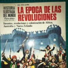 Libros de segunda mano: HISTORIA ILUSTRADA DEL MUNDO, LA ÉPOCA DE LAS REVOLUCIONES, ED. PLESA SM, 1981. Lote 201598950