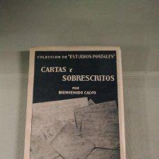 Libros de segunda mano: CARTAS Y SOBRESCRITOS - BIENVENIDO CALVO. COLECCIÓN DE ESTUDIOS POSTALES. NARCEA. Lote 201713627