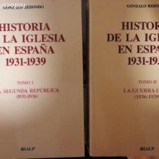 Livros em segunda mão: HISTORIA DE LA IGLESIA EN ESPAÑA 1931-1939, GONZALO REDONDO, RIALP. Lote 201724915