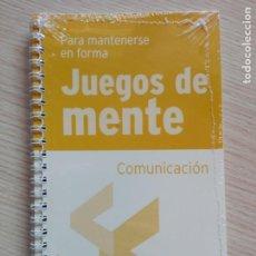 Libros de segunda mano: JUEGOS DE MENTE 10 COMUNICACIÓN PARA MANTENERSE EN FORMA. Lote 202000071