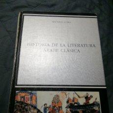 Libros de segunda mano: HISTORIA DE LA LITERATURA ÁRABE CLÁSICA. MAHMUD SOBH. CÁTEDRA. Lote 202045682