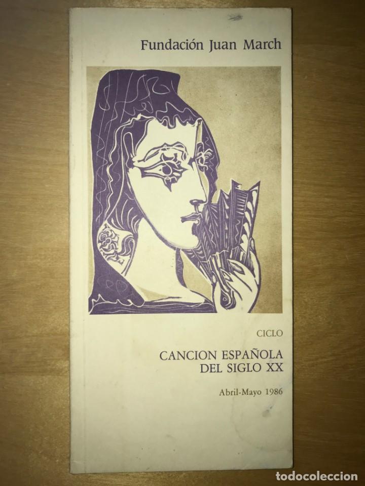 FUNDACIÓN JUAN MARCH. ABRIL - MAYO 1986 - CICLO CANCIÓN ESPAÑOLA DEL SIGLO XX (Libros de Segunda Mano - Bellas artes, ocio y coleccionismo - Otros)