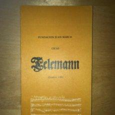 Libros de segunda mano: FUNDACIÓN JUAN MARCH. OCTUBRE 1981 - CICLO TELEMANN. Lote 202110367
