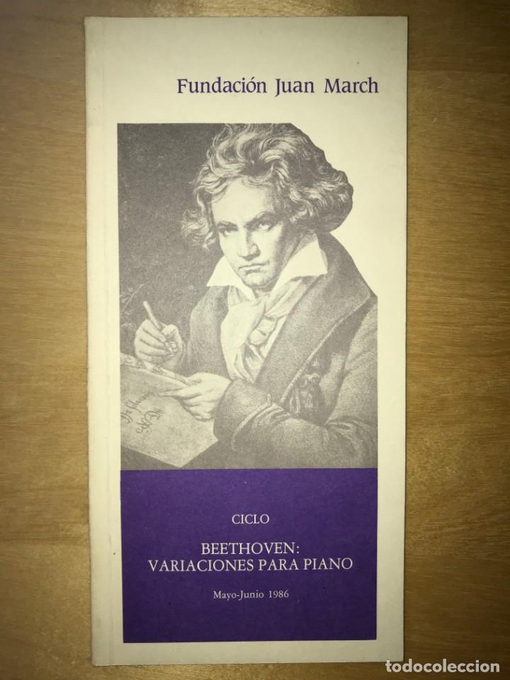 FUNDACIÓN JUAN MARCH. MAYO - JUNIO 1986 - CICLO BEETHOVEN VARIACIONES PARA PIANO (Libros de Segunda Mano - Bellas artes, ocio y coleccionismo - Otros)