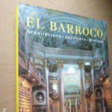 Libros de segunda mano: EL BARROCO. ARQUITECTURA - ESCULTURA - PINTURA. ROLF TOMAN. ED. KONEMAN, 1997. 501 PP. ILUSTRADO. Lote 202115301
