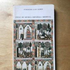 Libros de segunda mano: FUNDACIÓN JUAN MARCH. NOVIEMBRE - DICIEMBRE 1980 - CICLO MÚSICA ESPAÑOLA MEDIEVAL. Lote 202248136