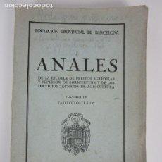 Libros de segunda mano: ANALES DE LA ESCUELA DE PERITOS AGRÍCOLAS - VOL IV, FASCÍCULOS I-IV - DEDICADO Y FIRMADO - 1944. Lote 202248143