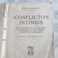 Libros de segunda mano: PAUL BOURGET CONFLICTOS ÍNTIMOS PROMETEO. Lote 202355658